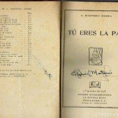 Libros antiguos: TÚ ERES LA PAZ / EL AMOR CATEDRÁTICO, POR GREGORIO MARTÍNEZ SIERRA. AÑO 1936 (9.4). Lote 123400939