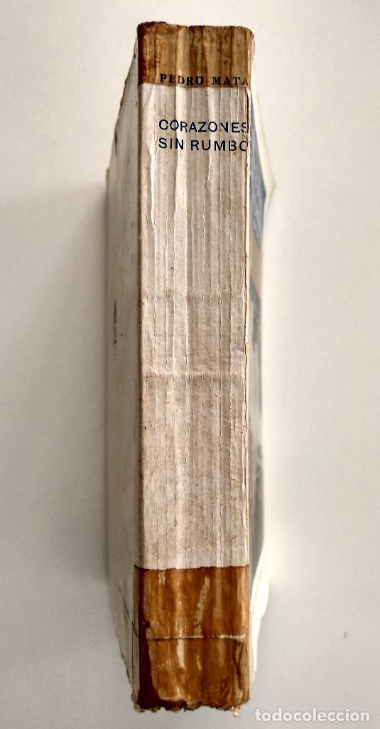 Libros antiguos: CORAZONES SIN RUMBO - PEDRO MATA - EDITORIAL PUEYO, MADRID AÑO 1934 - Foto 2 - 123528939