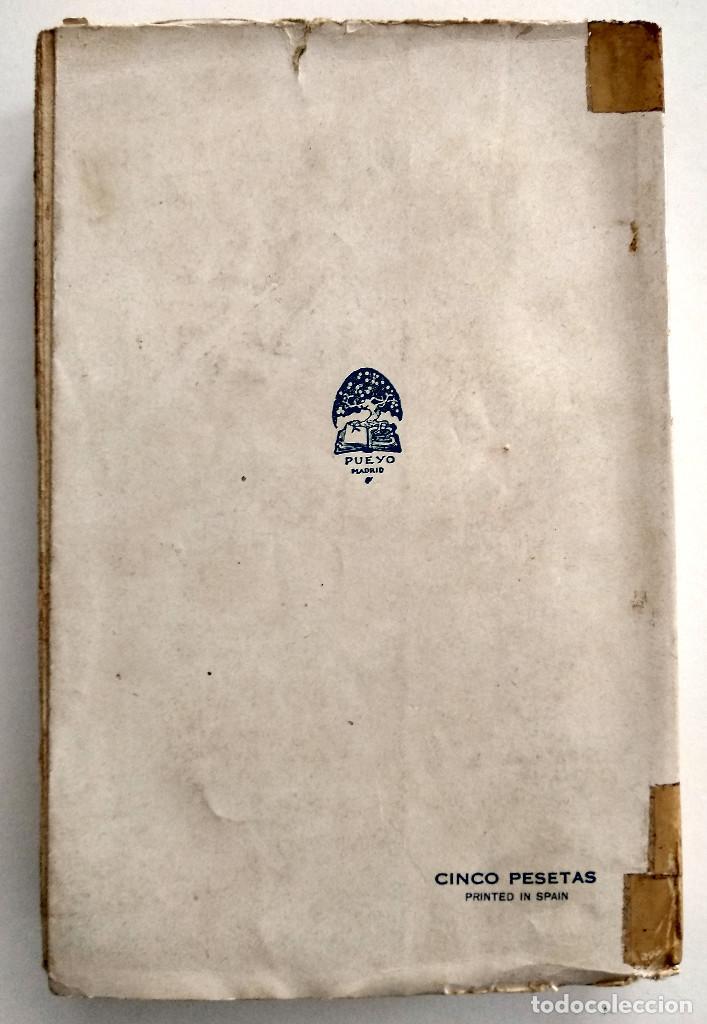 Libros antiguos: CORAZONES SIN RUMBO - PEDRO MATA - EDITORIAL PUEYO, MADRID AÑO 1934 - Foto 3 - 123528939