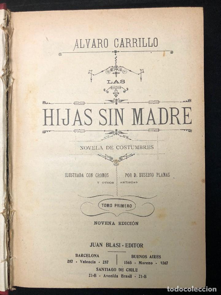 Libros antiguos: LAS HIJAS SIN MADRE. NOVELA DE COSTUMBRES. FINALES S. XIX - Foto 2 - 123581139