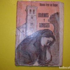 Libros antiguos: LAGRIMAS Y SONRISAS. Lote 124150511