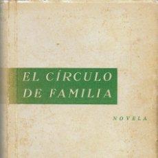 Libros antiguos: EL CÍRCULO DE FAMILIA, POR ANDRÉ MAUROIS. AÑO 1935. (10.4). Lote 124183459