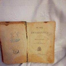 Libros antiguos: EL SOL DE INVIERNO. MARÍA DEL PILAR SINUES 2 EDICIÓN MUY RARO Y MUY ANTIGUO 1900. Lote 124454487