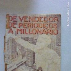 Libros antiguos: NOVELA DE VENDEDORA PERIODICO A A MILLONARIA.TOMO 1 ED. JUVENTUD 1928. Lote 126008915
