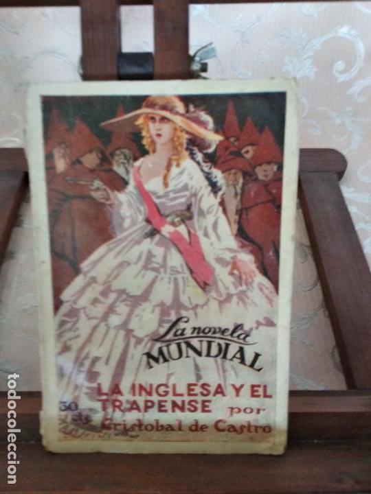 1926, LA INGLESA Y EL TRAPENSE, CRISTOBAL DE CASTRO, LA NOVELA MUNDIAL, MADRID (Libros antiguos (hasta 1936), raros y curiosos - Literatura - Narrativa - Novela Romántica)