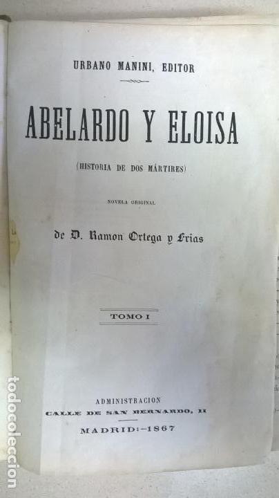 Libros antiguos: Libro.Abelardo y Eloisa. Año 1867. Medida 15 x 22 cm.624 pg - Foto 7 - 126308883