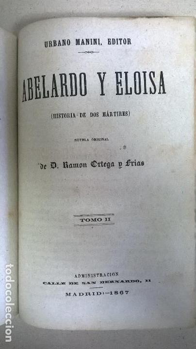 Libros antiguos: Libro.Abelardo y Eloisa. Año 1867. Medida 15 x 22 cm.624 pg - Foto 11 - 126308883