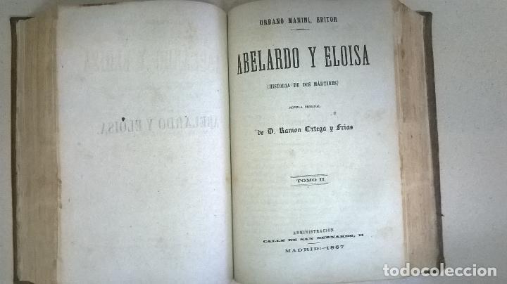 Libros antiguos: Libro.Abelardo y Eloisa. Año 1867. Medida 15 x 22 cm.624 pg - Foto 13 - 126308883