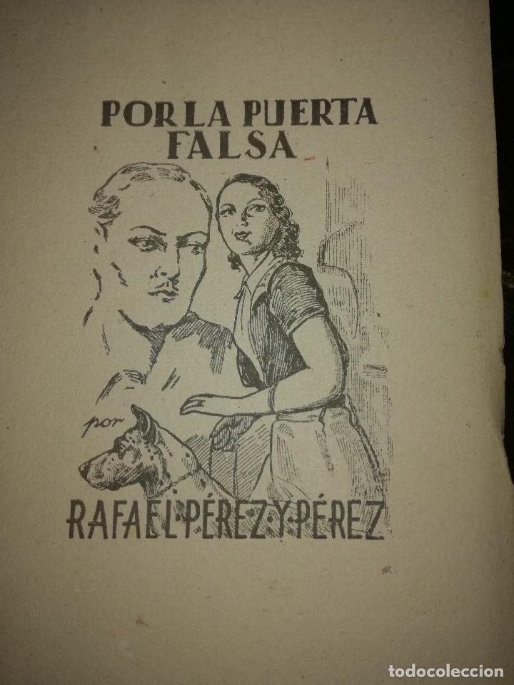POR LA PUERTA FALSA,POR RAFAEL PÉREZ Y PÉREZ (Libros antiguos (hasta 1936), raros y curiosos - Literatura - Narrativa - Novela Romántica)