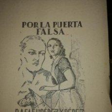 Libros antiguos: POR LA PUERTA FALSA,POR RAFAEL PÉREZ Y PÉREZ. Lote 126395999