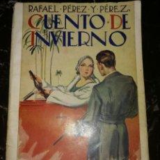 Libros antiguos: CUENTO.DE INVIERNO,POR RAFAEL PÉREZ Y PÉREZ. Lote 126396335