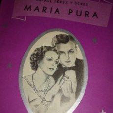 Libros antiguos: MARIA PURA,POR RAFAEL PÉREZ Y PÉREZ. Lote 126400503