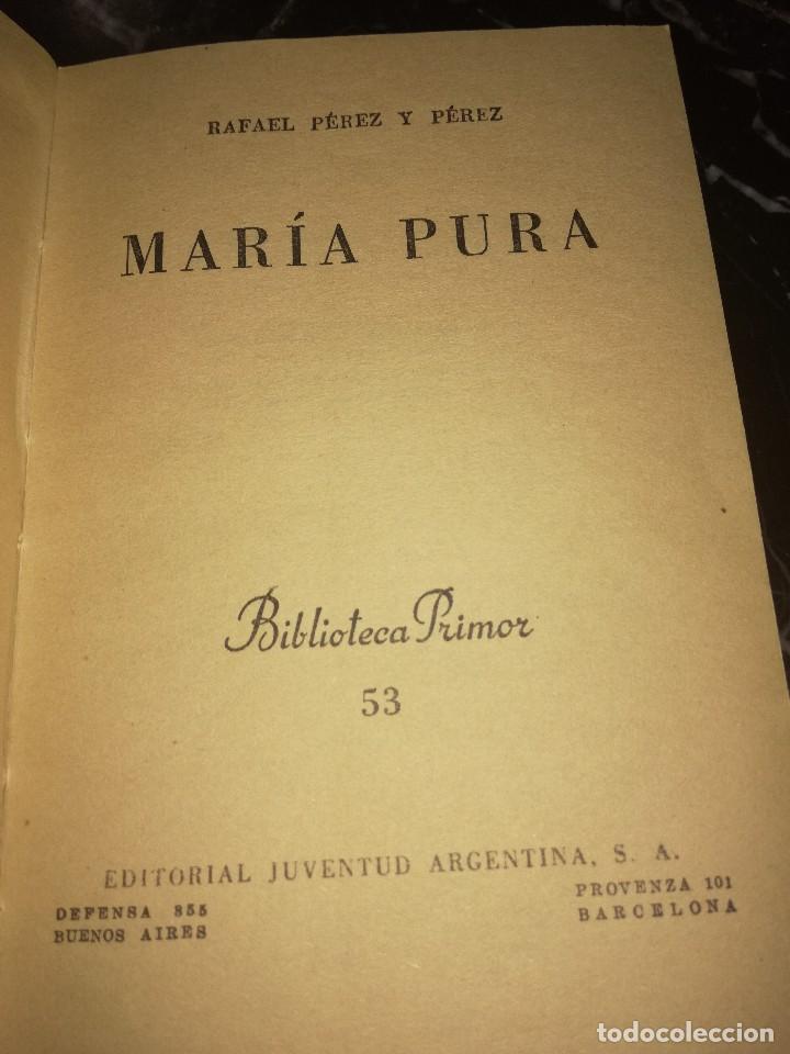 Libros antiguos: Maria Pura,por Rafael Pérez y Pérez - Foto 3 - 126400503