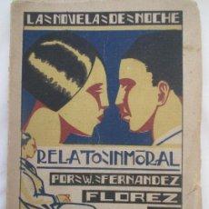 Libros antiguos: LA NOVELA DE NOCHE. APARTADO 473. MADRID 1924. RELATO INMORAL. W. FERNÁNDEZ FLOREZ. . Lote 128718787