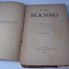 Libros antiguos: EL AMIGO MANSO - B. PÉREZ GALDÓS - 1893. Lote 128913487