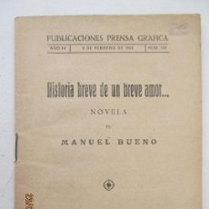 Libros antiguos: PUBLICACIONES PRENSA GRÁFICA. AÑO IV. 1924. Nº 134. HISTORIA DE UN BREVE AMOR. MANUEL BUENO. Lote 129061323