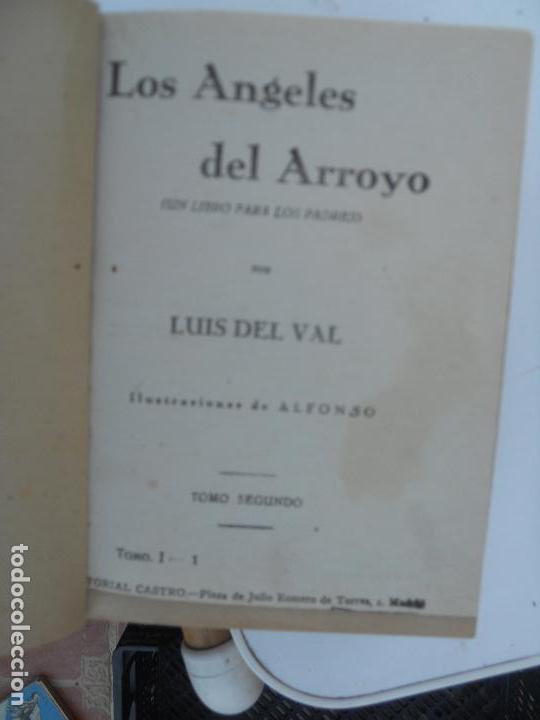 LOS ÁNGELES DEL ARROYO (3 TOMOS) - LUIS DEL VAL EDITORIAL CASTRO (Libros antiguos (hasta 1936), raros y curiosos - Literatura - Narrativa - Novela Romántica)