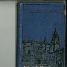 Libros antiguos: EL AMOR CATEDRÁTICO. G. MARTÍNEZ SIERRA. Lote 129652235