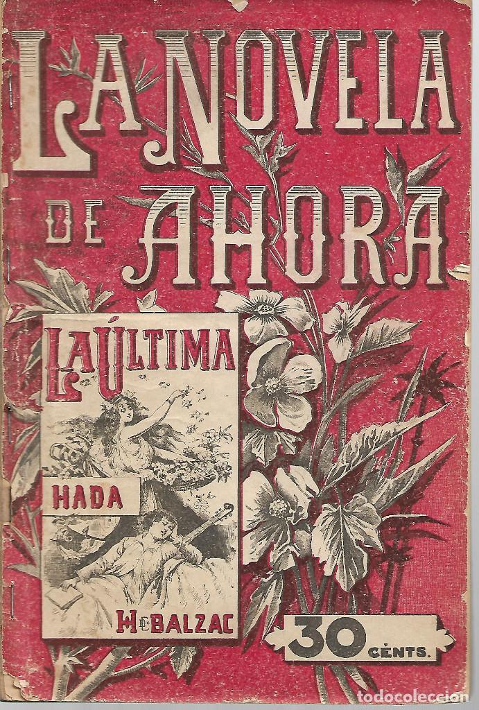 LA NOVELA DE AHORA. Nº 1 AÑO 1907 LA ULTIMA ADA (Libros antiguos (hasta 1936), raros y curiosos - Literatura - Narrativa - Novela Romántica)