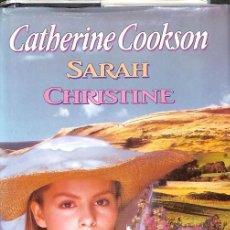 Libros antiguos: CATHERINE COOKSON -- SARAH CHRISTINE --REF-5ELLCAR. Lote 131950418