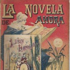 Libros antiguos: LA NOVELA DE AHORA. AÑO II Nº 14 LUBIN Y DACOLARD. Lote 132265246