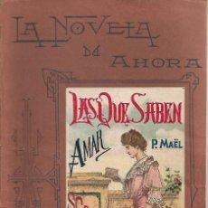 Libros antiguos: LA NOVELA DE AHORA. Nº XL SEGUNDA EPOCA LAS QUE SABEN. Lote 132638126