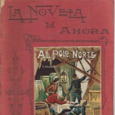 Libros antiguos: LA NOVELA DE AHORA. Nº XLII SEGUNDA EPOCA AL POLO NORTE. Lote 132638226