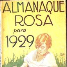 Libros antiguos: ALMANAQUE ROSA PARA 1929. Lote 132867550