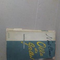 Libros antiguos: OLLA DE GRILLOS NOEL CLARASOL AGUILAR 1952. Lote 133052698
