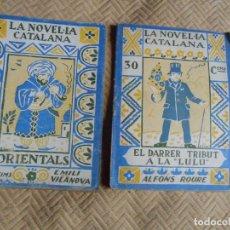 Livres anciens: LA NOVEL-LA CATALANA - ORIENTALS I EL DARRER TRIBUT A LA LULÚ. Lote 133201786