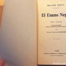 Libros antiguos: WALTER SCOTT : EL ENANO NEGRO. (GARNIER, PARIS C 1910) . Lote 133380558