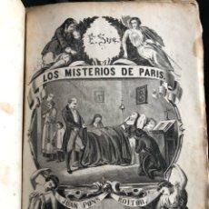 Libros antiguos: LOS MISTERIOS DE PARIS. TOMO 1. EUGENIO SUE.JUAN PONS, EDITOR. BARCELONA 1868. Lote 133385270
