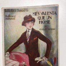 Libros antiguos: CLOVIS EIMERIC. MÉS VALENTA QUE UN HOME. 1926. Lote 133640502
