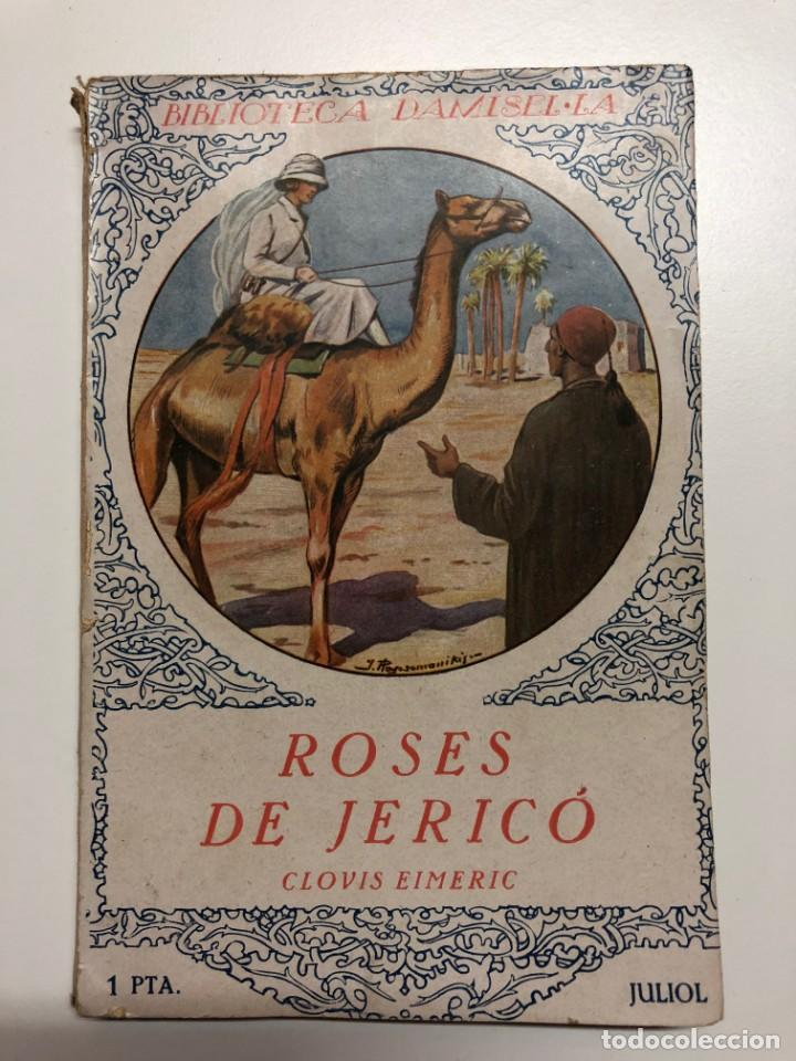 CLOVIS EIMERIC. ROSES DE JERICÓ. BIBLIOTECA DAMISEL.LA (Libros antiguos (hasta 1936), raros y curiosos - Literatura - Narrativa - Novela Romántica)