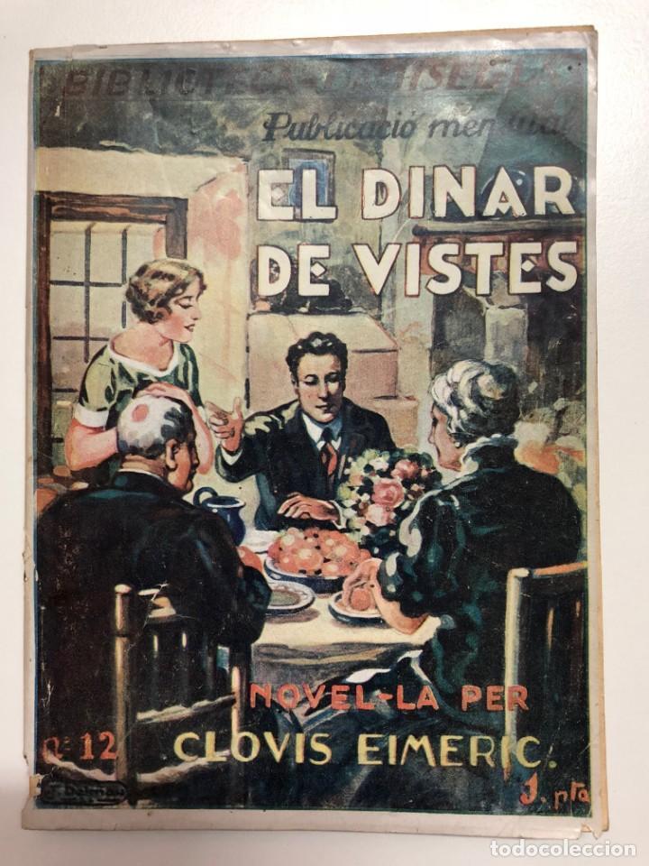 CLOVIS EIMERIC. EL DINAR DE VISTES. BIBLIOTECA DAMISEL.LA (Libros antiguos (hasta 1936), raros y curiosos - Literatura - Narrativa - Novela Romántica)