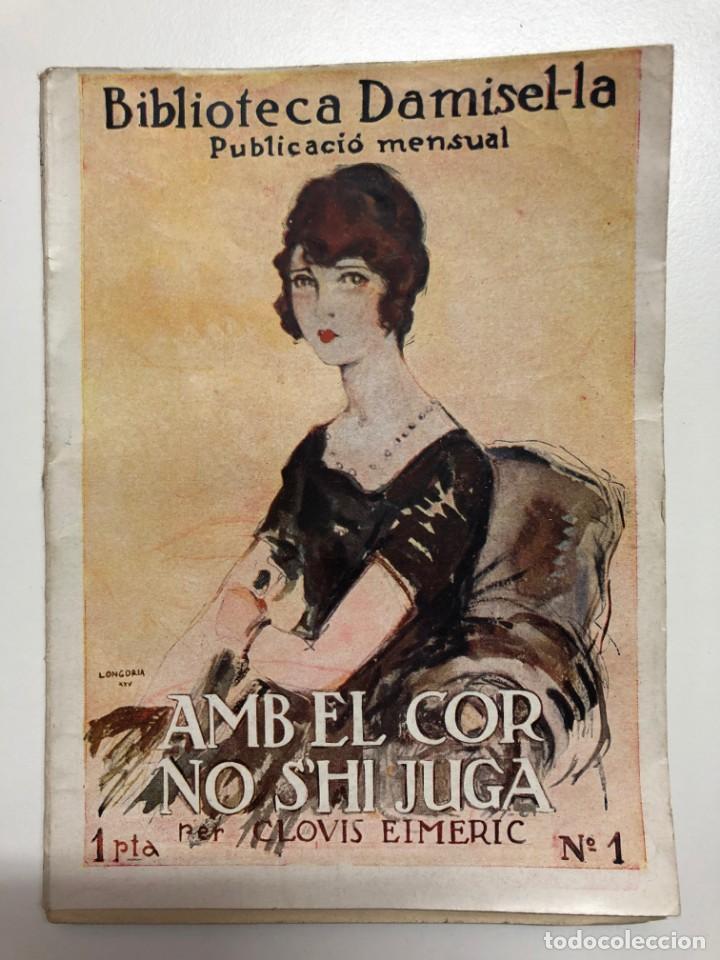 CLOVIS EIMERIC. AMB EL COR NO S´HI JUGA. 1926 (Libros antiguos (hasta 1936), raros y curiosos - Literatura - Narrativa - Novela Romántica)