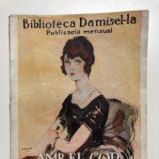 Libros antiguos: CLOVIS EIMERIC. AMB EL COR NO S´HI JUGA. 1926. Lote 133654386