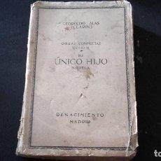 Libros antiguos: LIBRO LEOPOLDO ALAS (CLARIN) - OBRAS COMPLETAS TOMO II SU UNICO HIJO. Lote 133725650