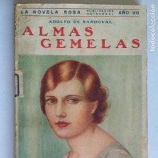 Libros antiguos: LA NOVELA ROSA Nº 53 - ALMAS GEMELAS POR ADOLFO SANDOVAL, MAYO 1930. Lote 133936970