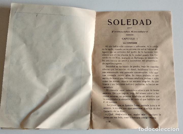 Libros antiguos: SOLEDAD - FERNANDO GONZÁLEZ - PRIMER NÚMERO DEL COLECCIONABLE - EDITORIAL VALENCIANA - Foto 4 - 135742626