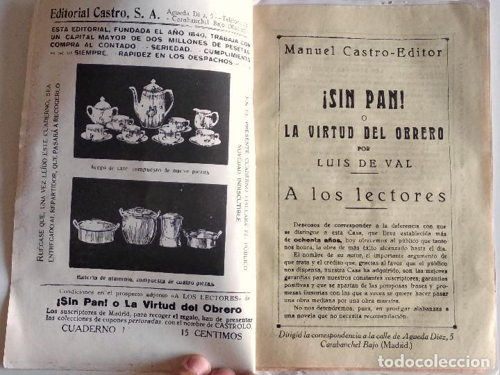 Libros antiguos: SIN PAN O LA VIRTUD DEL OBRERO - LUIS DE VAL - PRIMER NÚMERO COLECCIONABLE - EDITORIAL MANUEL CASTRO - Foto 2 - 135743202