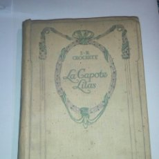 Libros antiguos: LA CAPOTE LILAS S R CROCKETT 1894. IDIOMA FRANCES. Lote 136761300