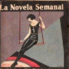 Libros antiguos: JOSÉ FRANCÉS : PIEDRA EN TORRENTE (LA NOVELA SEMANAL, 1924). Lote 138969982
