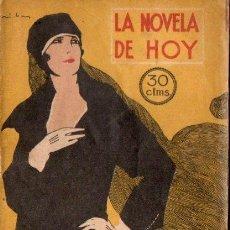 Libros antiguos: PEDRO MATA : EL MOMENTO DIFICIL (LA NOVELA DE HOY, 1922). Lote 138970302