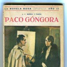 Libros antiguos: LA NOVELA ROSA - PACO GONGORA - J.F. MUÑOZ Y PABÓN - N º213 - EDIT. JUVENTUD 1932. Lote 139251314