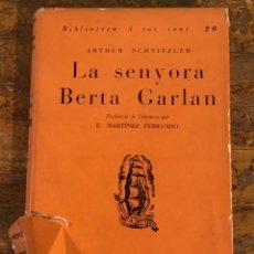 Libros antiguos: LA SENYORA BERTA GARLAN, EDICIONS PROA, 1930. Lote 139552546