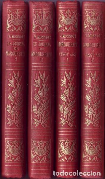 Libros antiguos: LE JOURNAL DE MARGUERITE + MARGUERITE A VINGT ANS (SUITE ET FIN DU JOURNAL DE MARGUERITE). MONNIOT - Foto 2 - 139691026