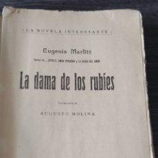 Libros antiguos: LA DAMA DE LOS RUBIES EUGENIA MARLITT LA NOVELA INTERESANTE. Lote 140119493
