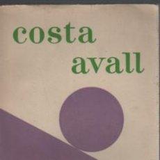 Libros antiguos: CÈSAR MARTINELL: COSTA AVALL. NOVEL·LA. 1959.. Lote 140161918