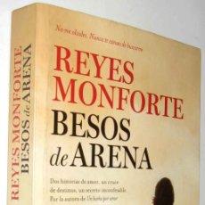 Libros antiguos: BESOS DE ARENA - REYES MONFORTE *. Lote 140214646